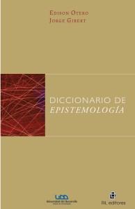 Otero y Gilbert - 2016 - Diccionario de epistemología - PORTADA 04