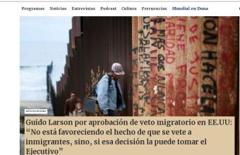 Guido Larson por aprobación de veto migratorio en EE.UU - Radio DUNA