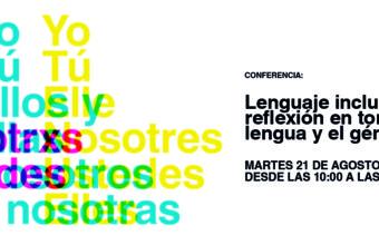 """Conferencia """"Lenguaje inclusivo: reflexión en torno a la lengua y el género""""."""